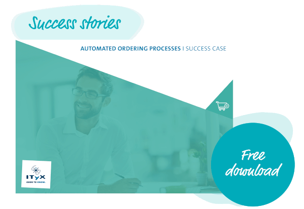 Succes Case  Automated Ordering Processes